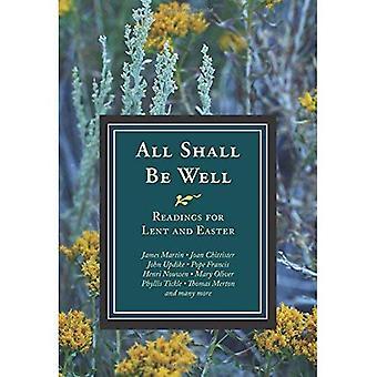 Alla ska vara väl: Avläsningar för fastan och påsk