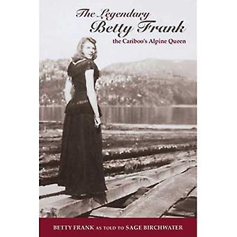 The Legendary Betty Frank
