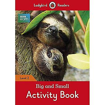 BBC Earth: Big and Small Activity Book- Ladybird Readers Level 2