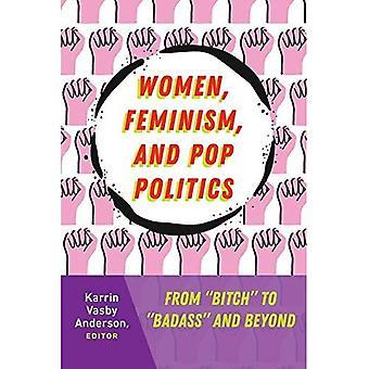 Kvinner, feminisme og Pop politikk: fra \