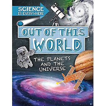 Vetenskap är överallt: av denna värld: planeterna och universum (vetenskap är överallt)