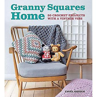 Granny Squares Home: 20 Projects with a Vintage Vibe