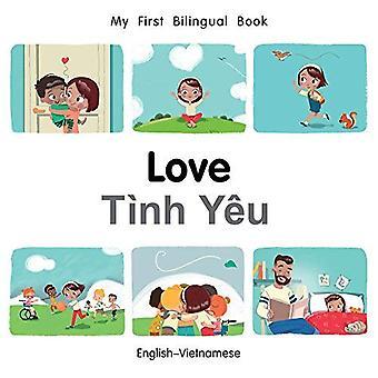 Min första tvåspråkiga bok-kärlek (svenska-vietnamesiska) (min första tvåspråkiga bok) [styrelse bok]