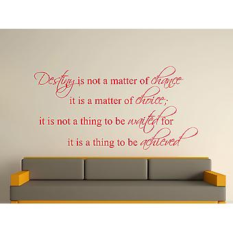 Destiny Is Not A Matter of Chance Wall Art Sticker - Tomato Red