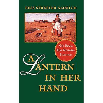 A Lantern in Her Hand by Aldrich & Bess & Streeter