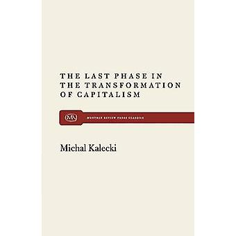 The Last Phase in Transformation by Kalecki & Michal
