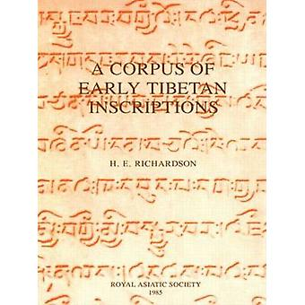 Corpus of Early Tibetan Inscriptions by Richardson & Hugh Edward