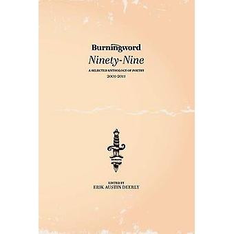 Burningword NinetyNine A ausgewählt Anthologie Lyrik von Deerly & Erik