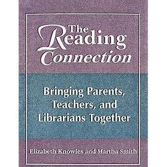 La lettura connessione portando i genitori insegnanti e bibliotecari insieme da Knowles & Elizabeth