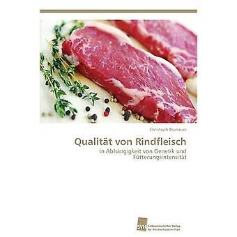 Qualitat Von Rindfleisch by Brunauer Christoph