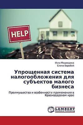 Uproshchennaya Sistema Nalogooblozheniya Dlya Subektov Malogo Biznesa by Medvedeva Inga