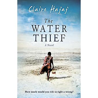 The Water Thief by The Water Thief - 9781786073945 Book