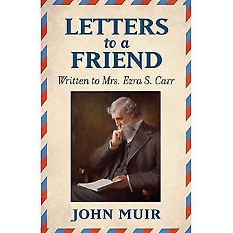 Briefe an einen Freund: Geschrieben an Frau Esra S. Carr 1866-1879