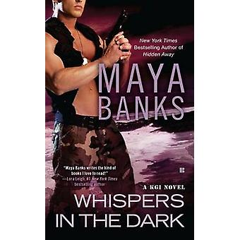 Whispers in the Dark - A KGI Novel by Maya Banks - 9780425246108 Book
