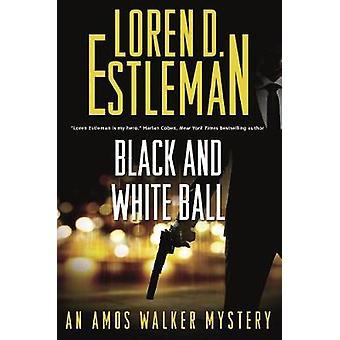 Black and White Ball - An Amos Walker Mystery by Loren D Estleman - 97