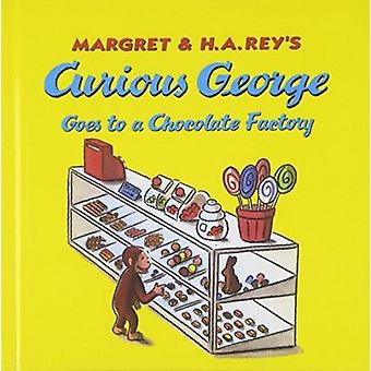 Curious George Goes to a Chocolate Factory by Margret Rey - H A Rey -