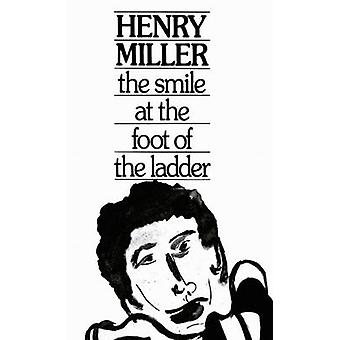 The Smile at the Foot of the Ladder by Henry Miller - 9780811205566 B