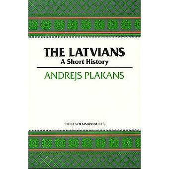 The Latvians - A Short History by Andrejs Plakans - 9780817993023 Book