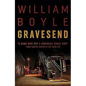Gravesend by William Boyle - 9780857301284 Book