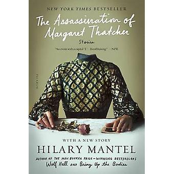 The Assassination of Margaret Thatcher - Stories by Hilary Mantel - 97