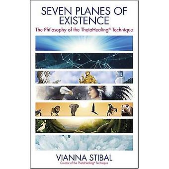 Seven Planes of Existence - The Philosophy Behind the Thetahealing(r)