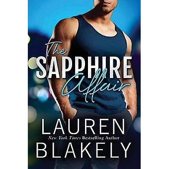 The Sapphire Affair by Lauren Blakely - 9781503935471 Book