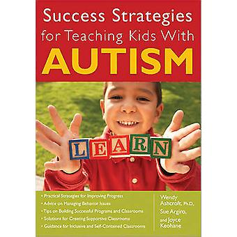 Success Strategies for Teaching Kids with Autism by Wendy Ashcroft -