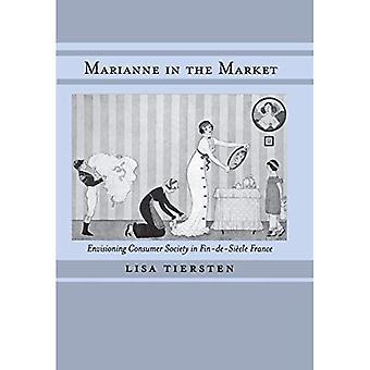 Marianne på markedet: envisioning af forbrugersamfundet i fin-de-siecle Frankrig