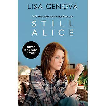 Still Alice (Film tie-in edition) by Lisa Genova - 9781471140822 Book