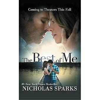 The Best of Me by Nicholas Sparks - 9781455556564 Book