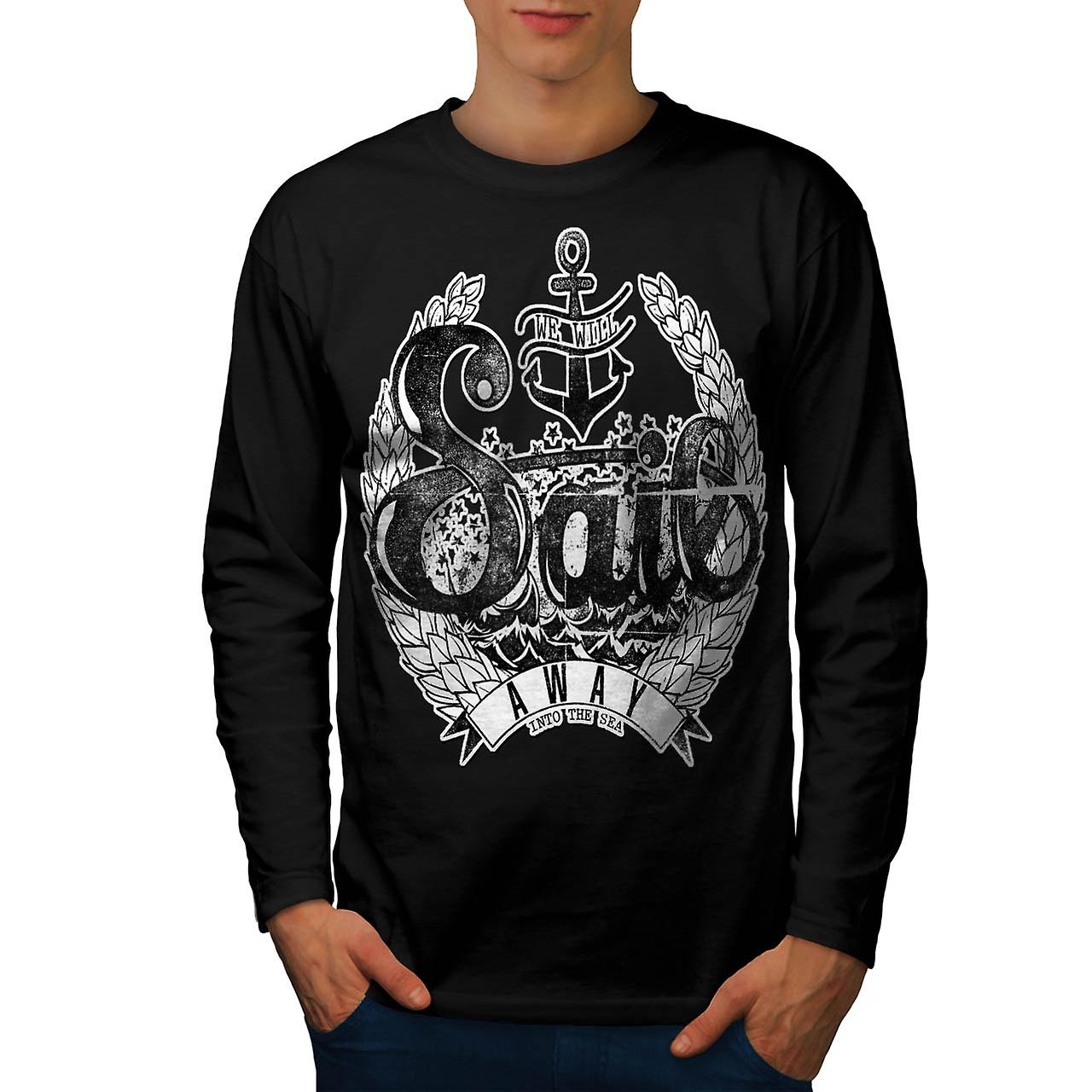 We Will Sail Away Slogan Men Black Long Sleeve T-shirt | Wellcoda
