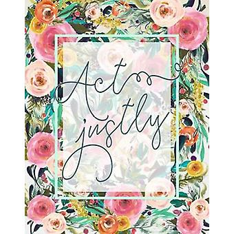 Act Justly Poster Print by  Tara Moss