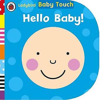 Baby Touch Hello Baby przez biedronka