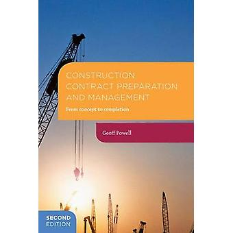 Construction Contract Preparation and Management by Geoff Powell