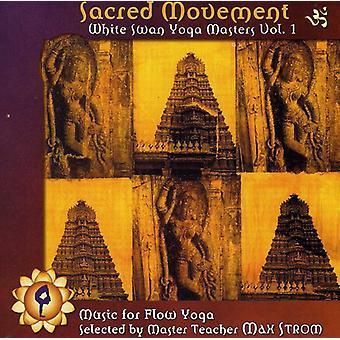 Hellige bevægelse: Hvid svane Yoga Masters - hellige bevægelse: White Swan Yoga Masters [CD] USA import