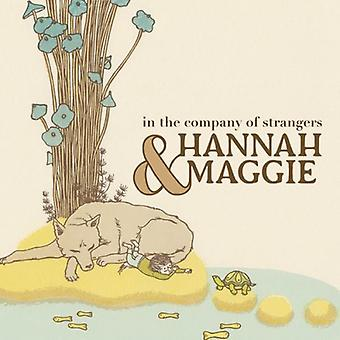 Hannah & Maggie - i selskab med Strangers [CD] USA importerer