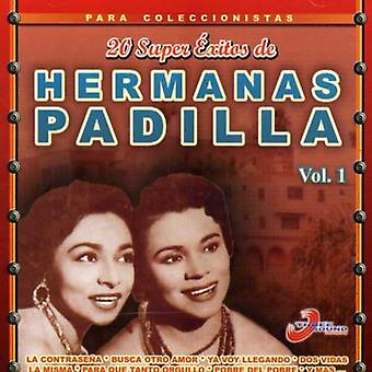 Hermanas Padilla - bind 1-20 Super Exitos De Hermanas Padilla [CD] USA import