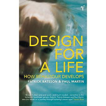 Design for a Life - How Behaviour Develops by Patrick Bateson - Paul C