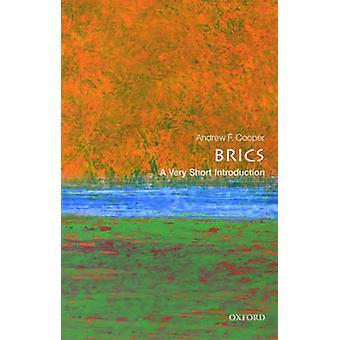 BRICS - bardzo krótkie wprowadzenie przez Andrew F. Cooper - 9780198723