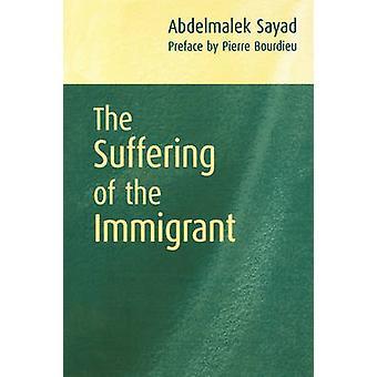 ジアヤ Sayad - ピエール ・ ブルデューによって移民の苦しみ