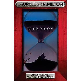 Luna azul por Laurell K. Hamilton - libro 9780755355365