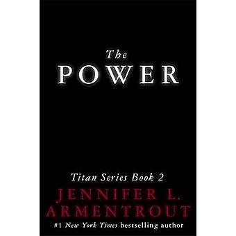 Kraften av Jennifer L. Armentrout - 9781473625983 bok