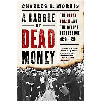 En pöbel av döda pengar - stora kraschen och världsdepressionen - 19
