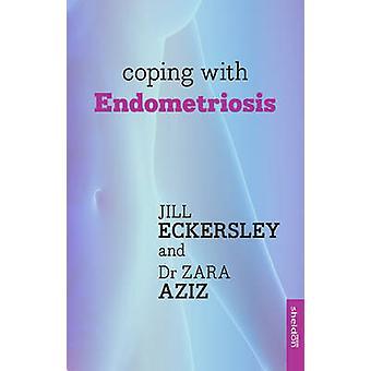 Coping with Endometriosis by Zara Aziz - 9781847093523 Book
