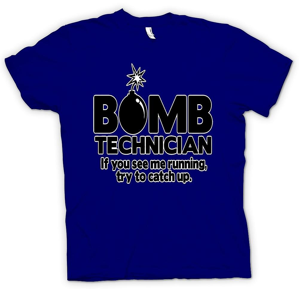 Mens T-shirt - Bomb Technician, If You See Me Running Try To Keep Up
