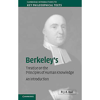 Berkeley's a Treatise Concerning the Principles of Human Knowledge - A