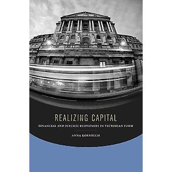 Rendendosi conto capitale - economie finanziarie e psichiche nella forma vittoriana