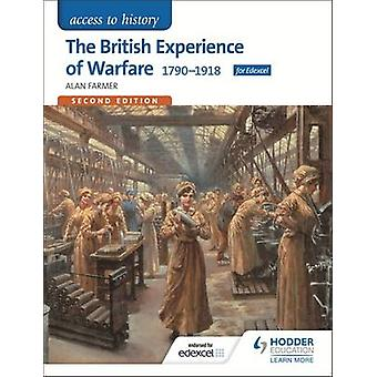 Access to History - The British Experience of Warfare 1790-1918 for Ed