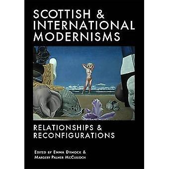 Scottish and International Modernisms - Relationships and Reconfigurat