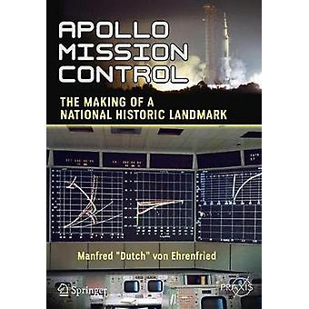 Apollo Mission Control - The Making of a National Historic Landmark by